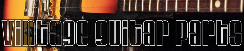 vintage guitar parts